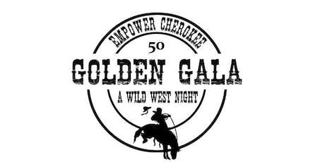Empower Cherokee Golden Gala- A Wild West Night tickets