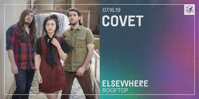 Covet @ Elsewhere (Rooftop)