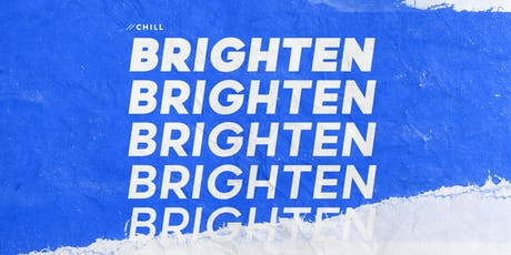 BRIGHTEN 2019 - A CHILL Fundraiser tickets