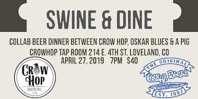 Oskar Blues and Crow Hop Swine and Dine