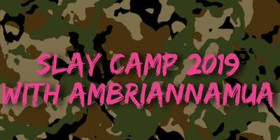Slay Camp | Look & Learn