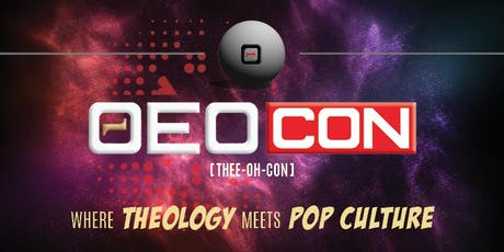 ΘeoCon (Thee-oh-con):Where Theology Meets Pop Culture! tickets