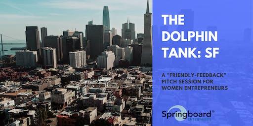 The Dolphin Tank: San Francisco | Social Impact
