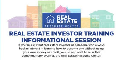 Real Estate Investor Training & Informational Session