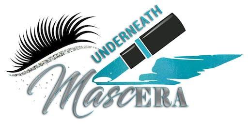 Underneath MascEra 2019