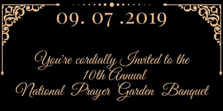 The 10th Annual National Prayer Garden tickets