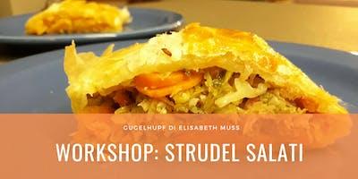 Workshop Gratuito | Strudel Salati