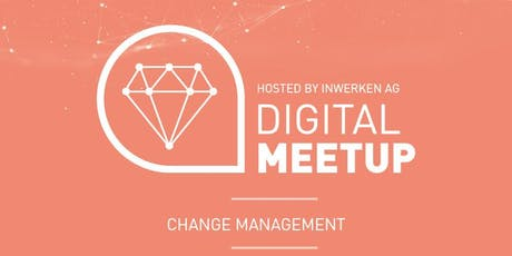 Changemanagement - Digital MeetUp Tickets