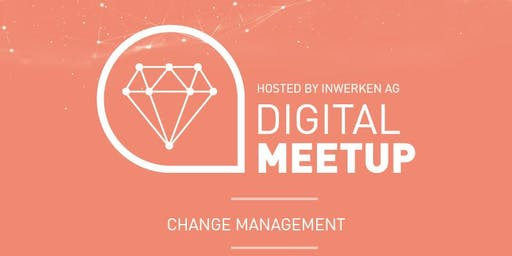Changemanagement - Digital MeetUp