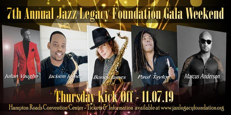 THURSDAY KICK-OFF-BONEY JAMES - JACKIEM JOYNER - PAUL TAYLOR - JULIAN VAUGHN - MARCUS ANDERSON tickets