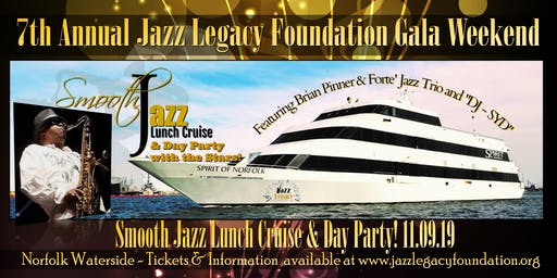 JAZZ LEGACY SMOOTH JAZZ LUNCH CRUISE & DAY PARTY