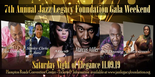 SATURDAY NIGHT OF ELEGANCE - MARCUS MILLER - STANLEY CLARKE BAND - WILL DOWNING - MAYSA - ART SHERROD JR. - CHELSEY GREEN