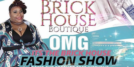 THE BRICK HOUSE BOUTIQUE FASHION SHOW  tickets
