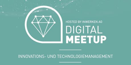 Innovations- und Technologiemanagement - Digital MeetUp Tickets