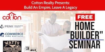 FREE Home Builder Seminar - Session 2