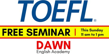 Free Seminar on TOEFL tickets