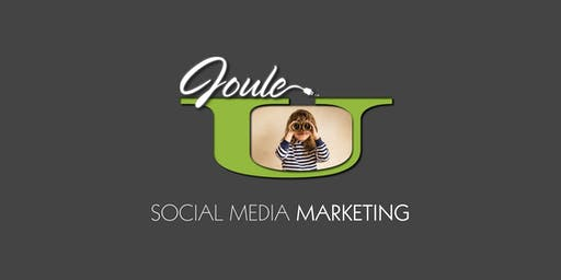 JOULE U . MARKETING . SOCIAL MEDIA