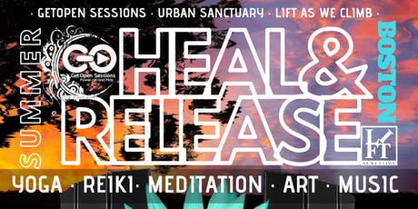 HEAL & RELEASE Boston tickets