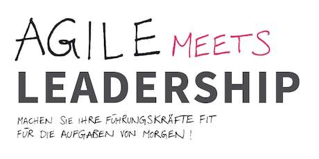 Agile Meets Leadership - Fit für die Führungsaufgaben von Morgen Tickets