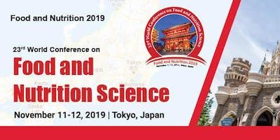 23rd World Conference on Food and Nutrition Scienc