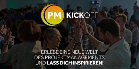 PM KICKOFF - DAS PROJEKT EINGEBETTET IN ORGANISATION UND UMFELD Tickets
