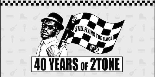 40 Years of 2Tone!