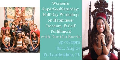 Women's SuperSoulSaturday: Workshop on Happiness, Freedom, & Self-Fulfillment