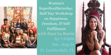 Women's SuperSoulSaturday: Workshop on Happiness, Freedom, & Self-Fulfillment tickets