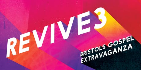 Revive 3 - The gospel extravaganza tickets