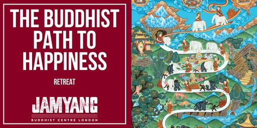 RETREAT: The Buddhist Path to Happiness