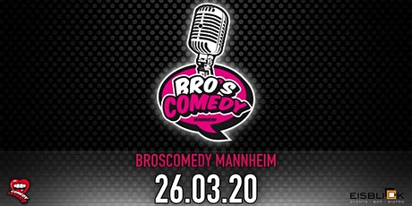 BrosComedy Mannheim - Mix Show tickets