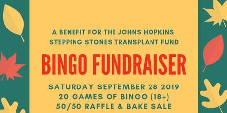 Stepping Stones Transplant Patient Fund BINGO Fundraiser tickets