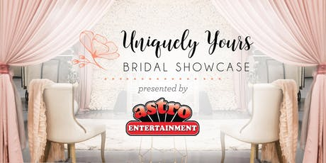 The 2020 Uniquely Yours Bridal Showcase presented by Astro Entertainment tickets