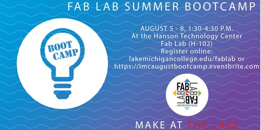 Summer Camp- Fab Lab Boot CAMP- 4 days- kids, laser, 3D printing, sewing and vinyl cutting