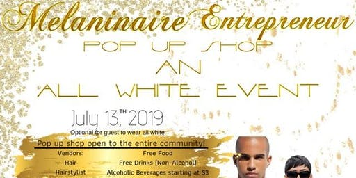 Melaninaire Entrepreneur Pop Up Shop | All White Event