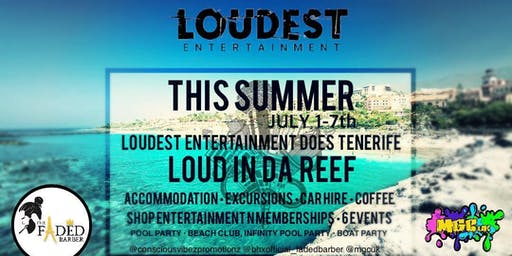 Loud in da reef 2019 (sunset party)
