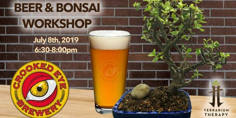 Beer and Bonsai at Crooked Eye  tickets