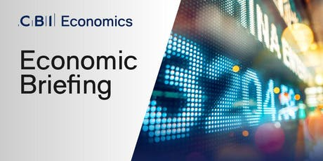 Economic Briefing with CBI Chief Economist and the Minister for Finance tickets