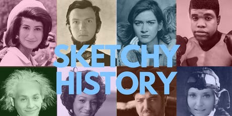 Sketchy History: A History Sketch Show tickets