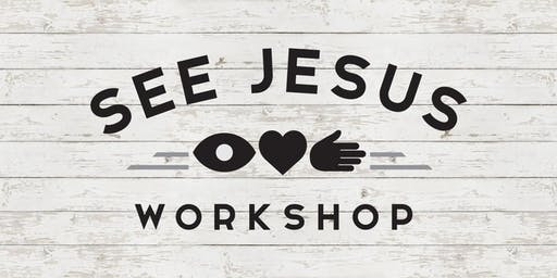 See Jesus Workshop - Williamsburg VA - November 1-2, 2019