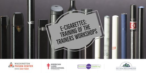 E-CIGARETTES:  THE TRUTH AMONG THE VAPORS TRAINING OF THE TRAINERS WORKSHOP