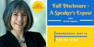 Full Disclosure – A Speaker's Exposé with Anita Caputo