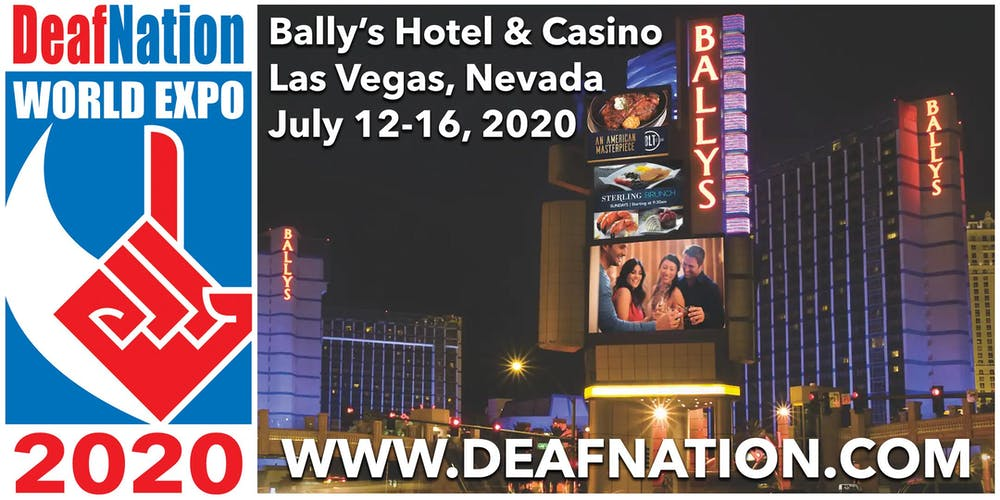 2020 DeafNation World Expo - Las Vegas, NV Registration, Sun