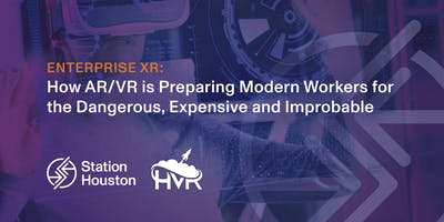 Enterprise XR: How AR/VR is Preparing Modern Workers for the Dangerous, Expensive & Improbable