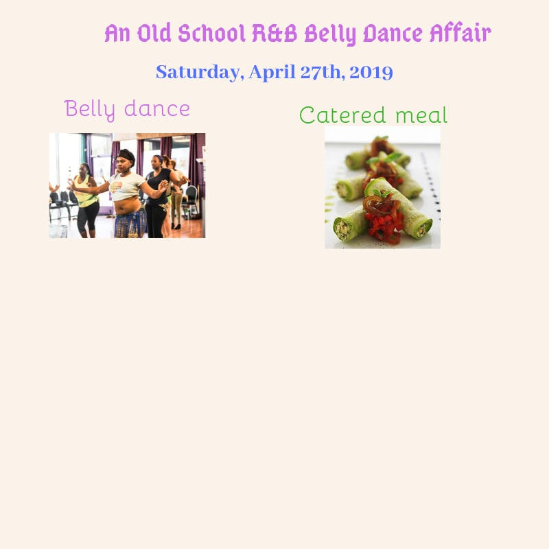 An Old School R&B Belly Dance Affair