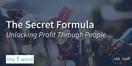 The Secret Formula – Unlocking Profit Through People tickets