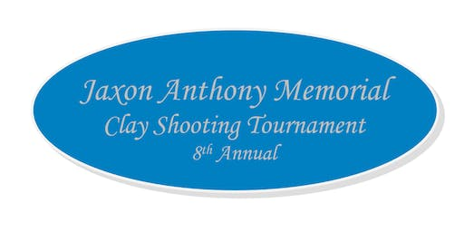 8th Annual Jaxon Anthony Memorial Clay Shooting Tournament