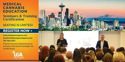Breaking into Medical Marijuana Industry for Entrepreneurs and Employee Training - Seattle