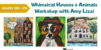 Summer Art Camp: Whimsical Houses & Animals with Amy Lizzi
