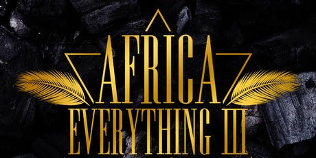 AFRICA EVERYTHING 3 AFROBEATS ANKARA AFFAIR DAY PARTY GHANA FUNDRAISER tickets